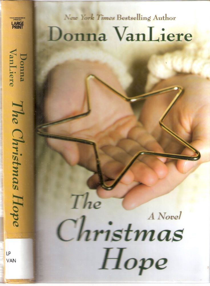 The Christmas Hope. Donna VanLiere.