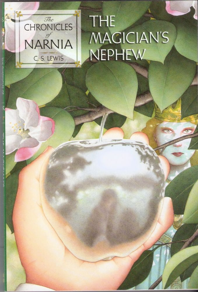 The Chronicles of Narnia Book 1 The Magician's Nephew. C. S. Lewis.