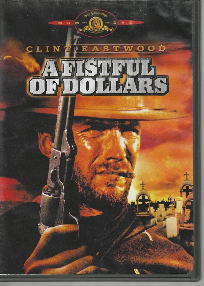 A Fistful of Dollars. Sergio Leone.