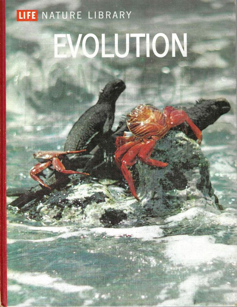 Evolution (Life Nature Library). Ruth Moore.