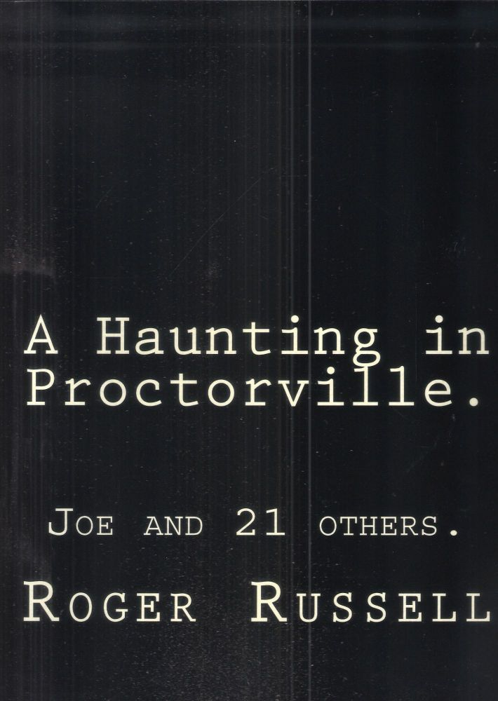 A Haunting in Proctorville. Roger Russell.