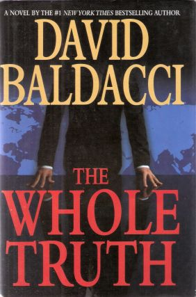 The Whole Truth A. Shaw #1. David Baldacci
