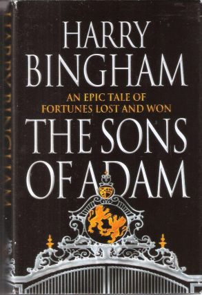 The Sons of Adam. Harry Bingham