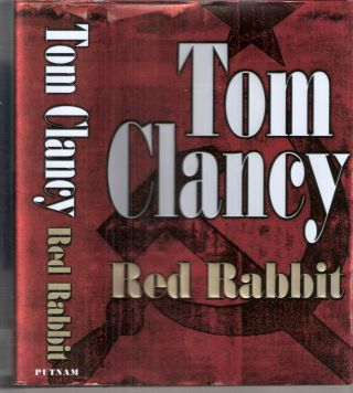 Red Rabbit; Jack Ryan #2. Tom Clancy
