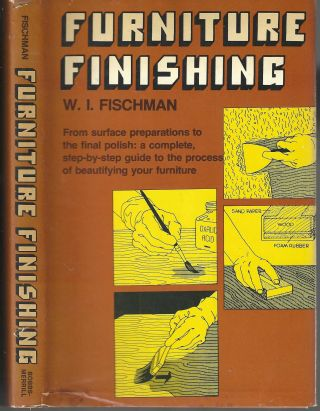Furniture Finishing. W. I. Fischman