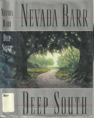 Deep South Anna Pigeon #8. Nevada Barr