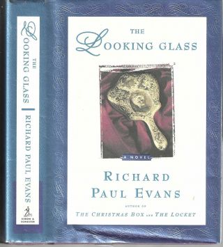 The Looking Glass (The LocketTrilogy #2). Richard Paul Evans