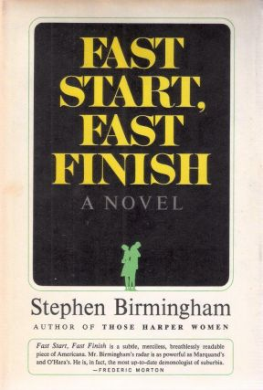 Fast Start, Fast Finish. Stephen Birmingham