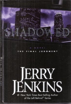 Shadowed The Final Judgment; The Underground Zealot #3. Jerry Jenkins