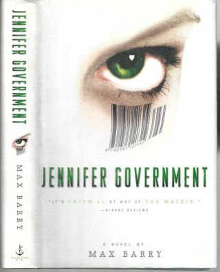 Jennifer Government. Max Barry