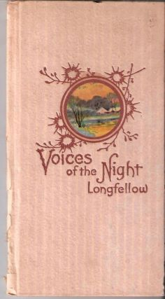 Voices in the Night. Henry Wadsworth Longfellow