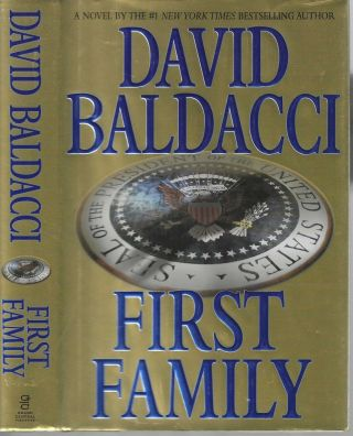 First Family Sean King & Michelle Maxwell #4. David Baldacci