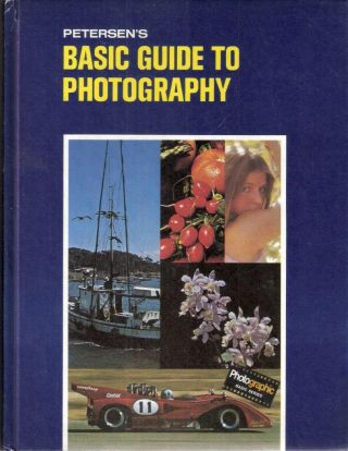 Petersen's Basic Guide to Photography. Lou Jacobs Jr