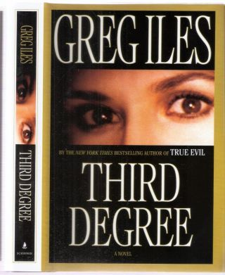 Third Degree. Greg Iles