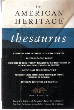 The American Heritage Thesaurus First Edition