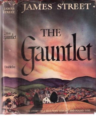The Gauntlet Wingo Saga #1; The Story of a Man Who Sought and Found God. James Street