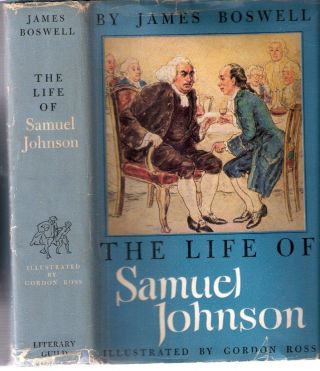 The Life of Samuel Johnson; The Collector's Library Series. James Boswell
