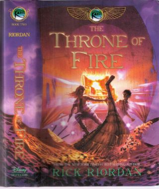 The Throne of Fire; #2 of the Kane Chroicles. Rick Riordan