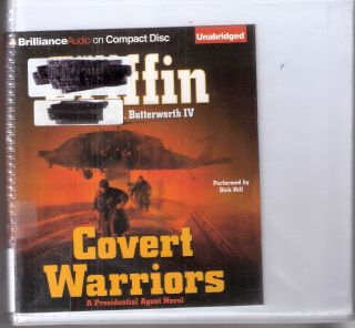 Covert Warriors; Presidential Agent #7. W. E. B. Griffin, William E. IV Butterworth