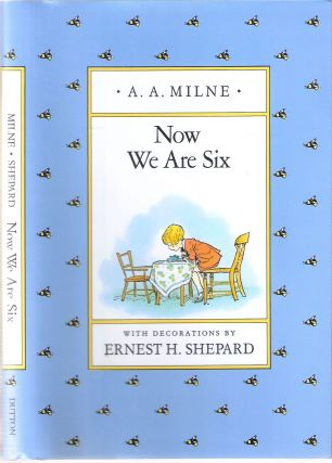Now We Are Six; Winnie-the-Pooh #4
