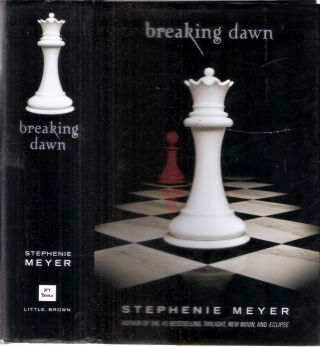 Breaking Dawn; Twilight #4. Stephanie Meyer