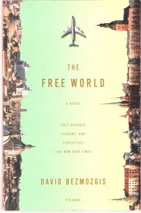 The Free World. David Bezmozgis