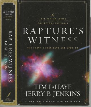 Rapture's Witness; Left Behind Series Collector's Edition I. Tim LaHaye, Jerry B. Jenkins