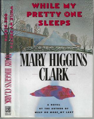 While My Pretty One Sleeps. Mary Higgins Clark