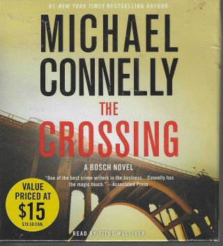 The Crossing A Bosch Novel #18. Michael Connelly