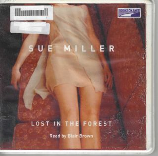 Lost in the Forest. Sue Miller