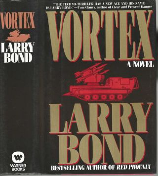 Vortex. Larry Bond