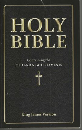 Holy Bible KJV Containing Old and New Testaments