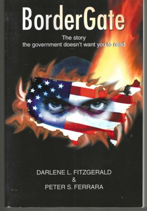 Border Gate The story the government doesn't want you to read. Darlene L. Fitzgerald, Peter S....