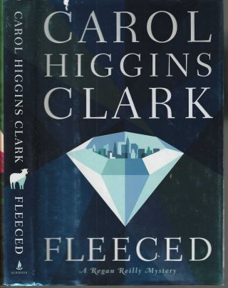 Fleeced A Regan Reilly Mystery #5. Carol Higgins Clark