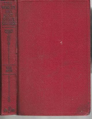 The World's One Hundred Best Short Stories Volume VIII Men. Grant Overton, EOC