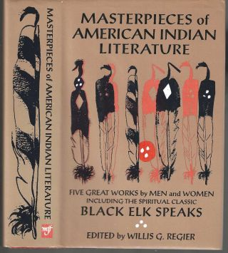 Masterpieces of American Indian Literature: Five Great Works by Men and Women including the...