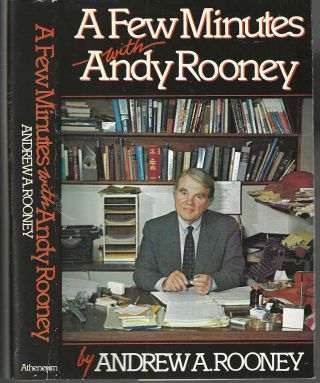 A Few Minutes with Andy Rooney. Andrew Rooney