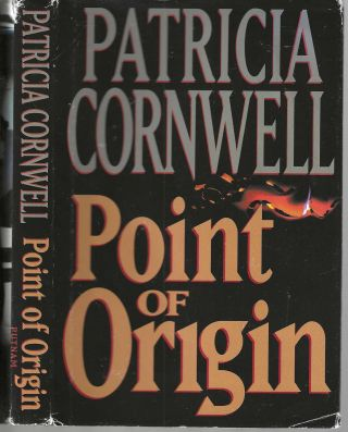 Point of Origin (Scarpetta #9). Patricia Cornwell