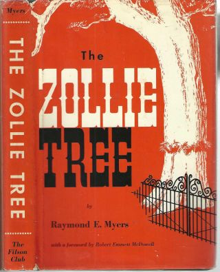 The Zollie Tree; Filson Club Publication Second Series. Raymond E. Myers