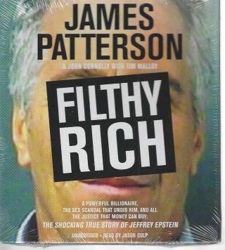 Filthy Rich. James Patterson, John, Connolly, Tim Malloy