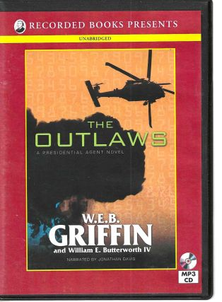 The Outlaws. W. E. B. Griffin, William E. Butterworth IV
