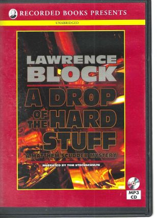 A Drop of the Hard Stuff (Matthew Scudder #17). Lawrence Block
