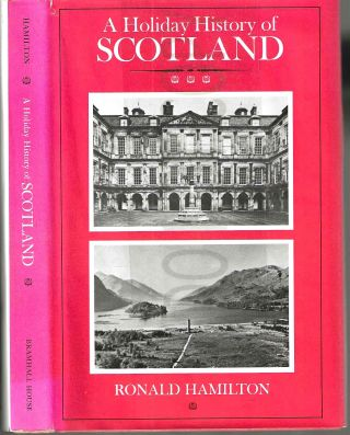 A Holiday History of Scotland