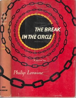 The Break in the Circle. Philip Loraine