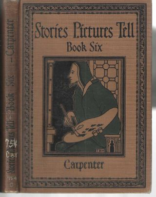 Stories Pictures Tell Book Six. Flora Carpenter