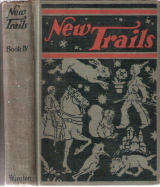 New Trails Book IV; Book IV. Lewis Rowland, Marshall