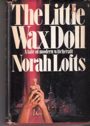 The Little Wax Doll. Norah Lofts