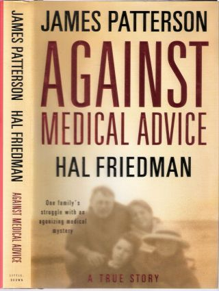 Against Medical Advice. James Patterson