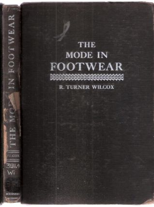 The Mode In Footwear. R Turner Wilcox