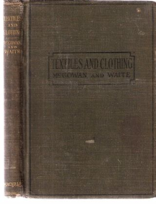 Textiles and Clothing. McGowan, Waite